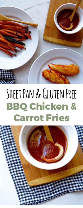 This southern style homemade BBQ sauce on top of roasted chicken paired with carrot fries is the perfect week night meal. It is simple and takes no time to make!