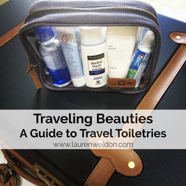 Traveling Beauties - A Guide to Travel Toiletries