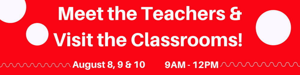 Meet the Teachers &Visit the Classroom 8-18-3.png