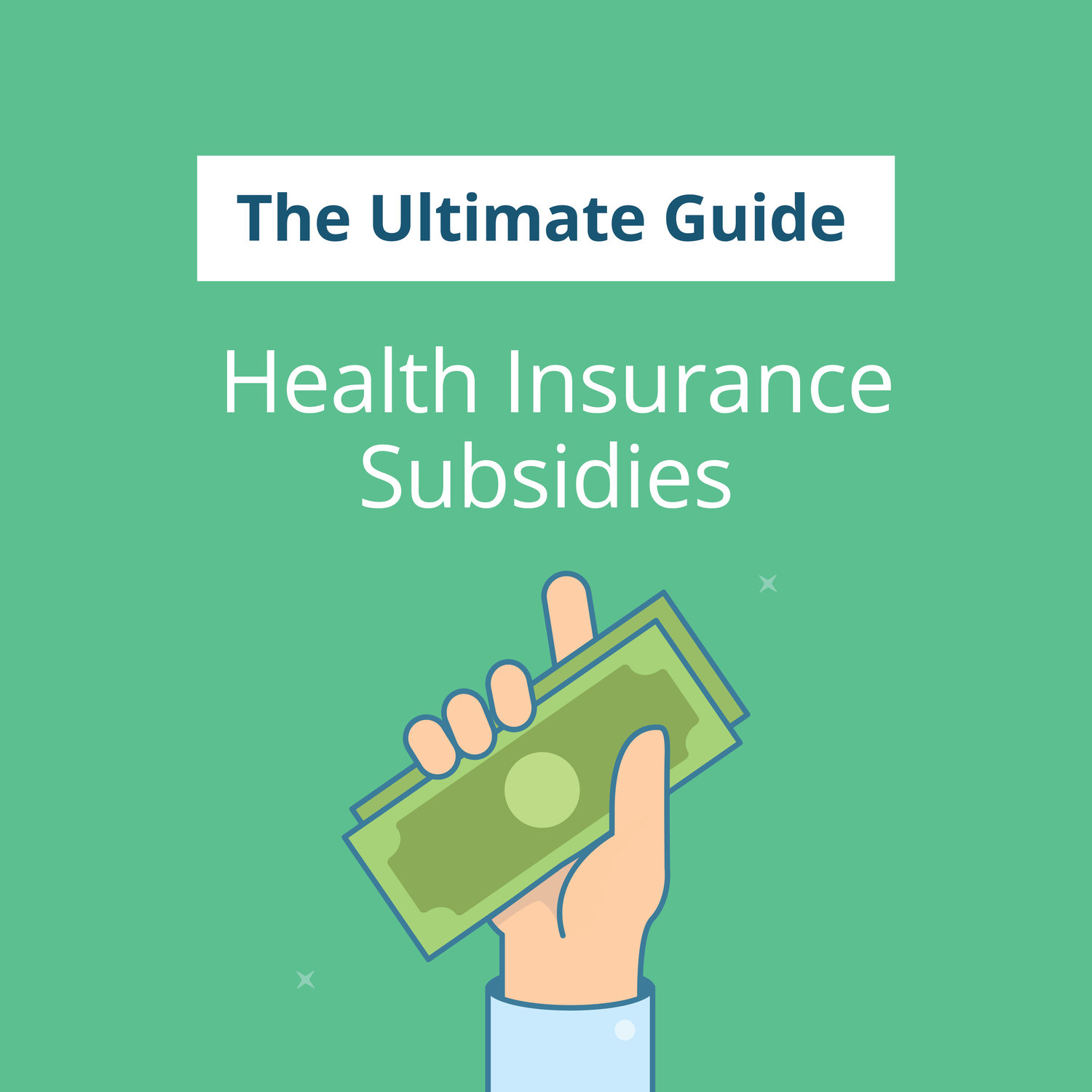 The Ultimate Guide To Health Insurance Subsidies Stride Blog