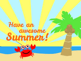 Have an awesome summer.jpg