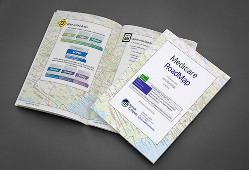 """With i65, you get your own custom """"Medicare RoadMap,"""" including step-by-step enrollment instructions."""