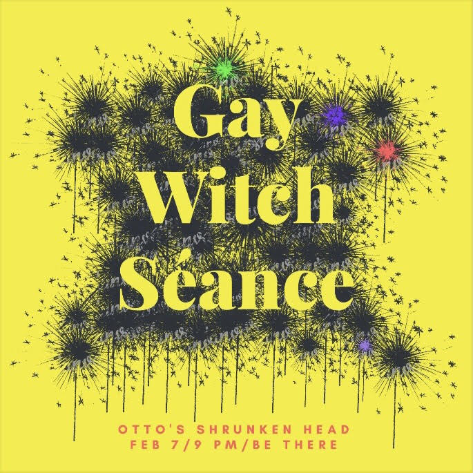 Promotional graphic for Gay Witch Seance (performed as part of Charlotte's Otto's Show) by Charlotte Moroz