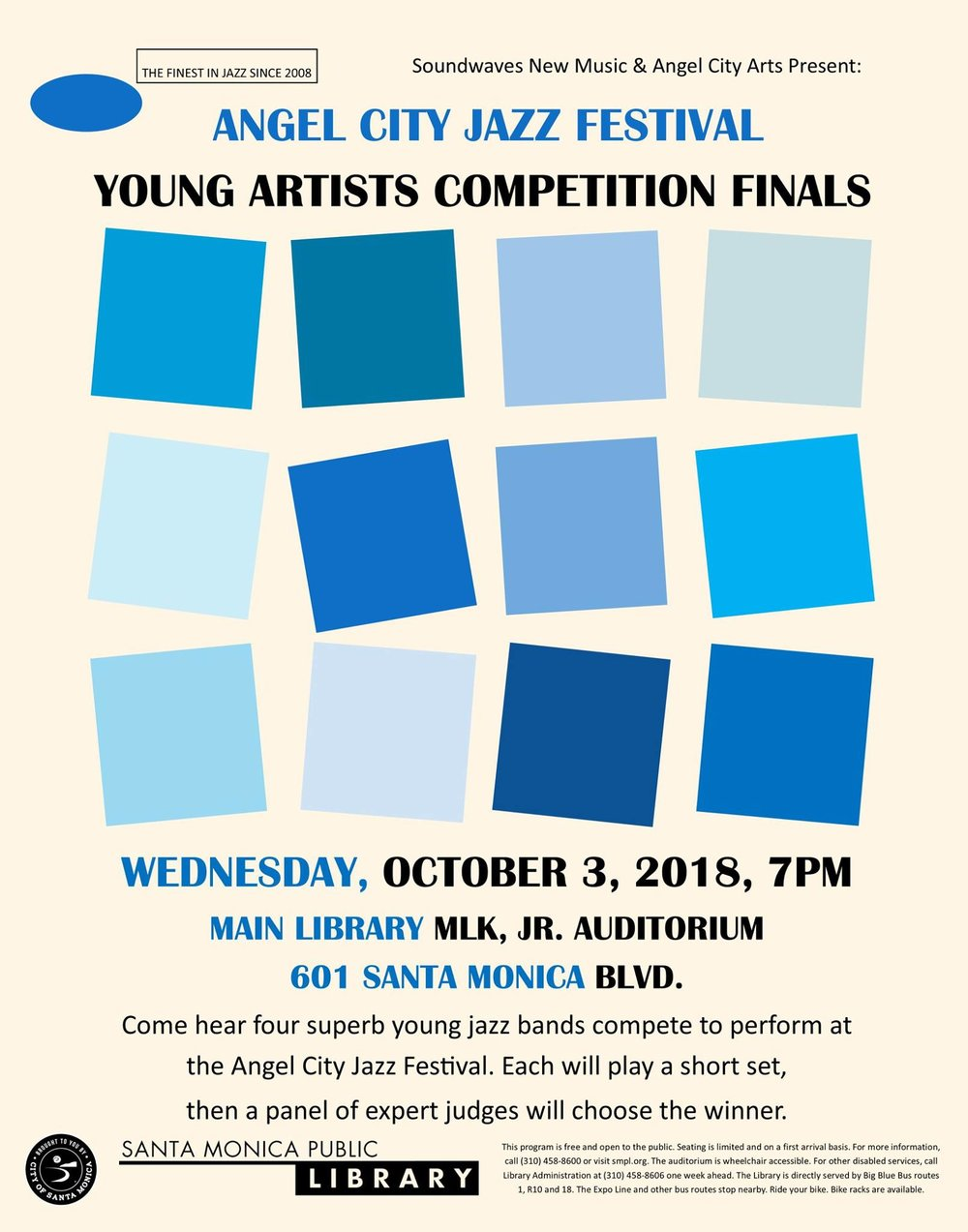 Angel City Arts Young Artist Competition FinalsFREE EVENT - Two finalist ensembles for our annual young artist competition will perform a 20 minutes live set each in front of a panel of judges. The winner will receive a $1500 cash prize and will perform an opening set on Friday October 5th at LACMA.This event is free and open to the public. Come out and support the future generation of jazz innovators.