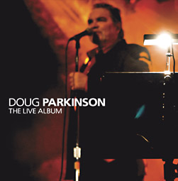 "Doug Parkinson ""The Live Album."""