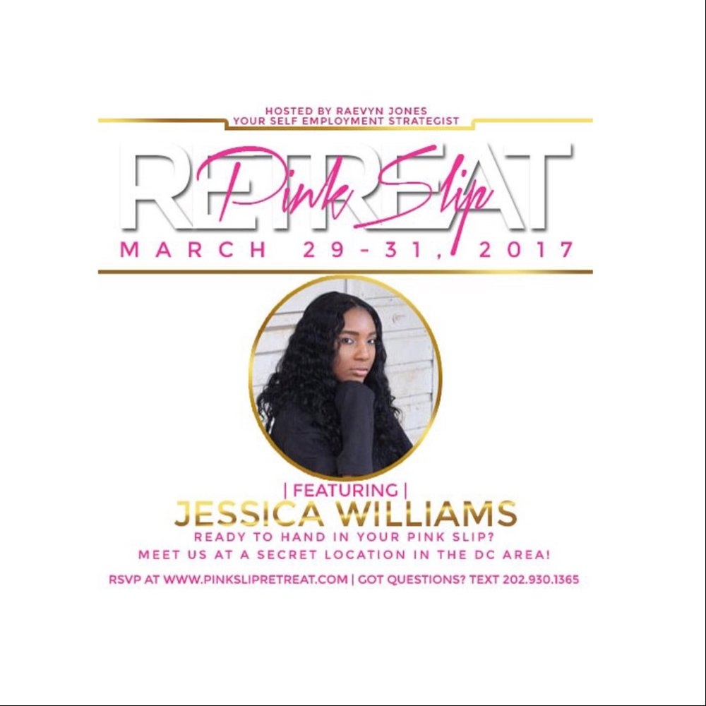 Happy March!!!!   I am so excited for the month of March! This month, I will be apart of some very powerful panels and conferences! Their is one particular event that is very dear to my heart and that's the Pink Slip Retreat powered by Pink Slip Prep School! Pink Slip Prep School was the first investment I made into mentorship. The founder, Raevyn Jones guided me out of the 9-5 life for good! Each year, Pink Slip Prep School hosts the Pink Slip Retreat, a 3 day conference for aspiring and emerging entrepreneurs. I recently sat down with Raevyn for a powerful interview. To hear more at the retreat, be sure to register at PinkSlipRetreat.com! Access my Pink Slip Diary Here: