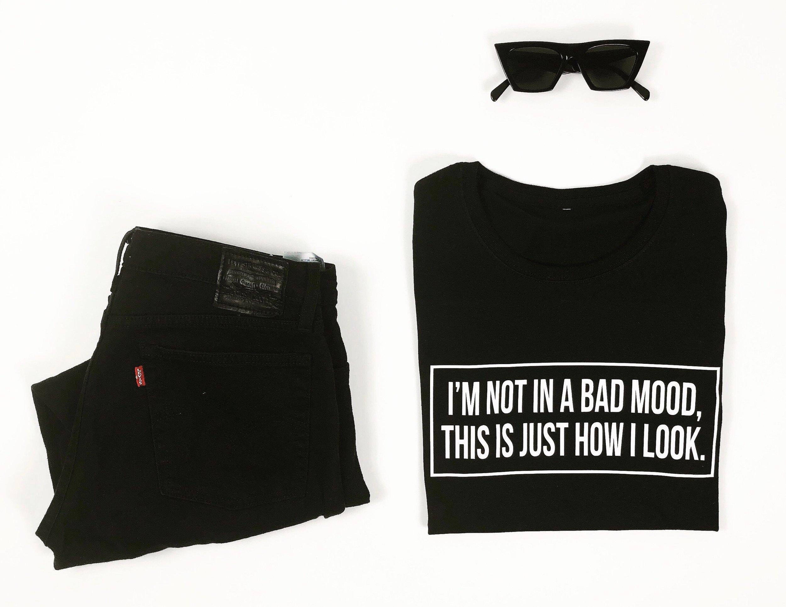 c1036f6d7 I'm not in a bad mood, this is just how I look. T-shirt