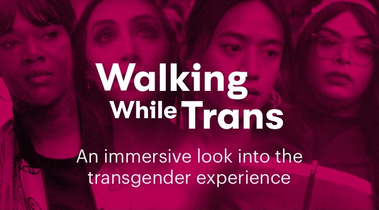 Mic: Walking While Trans