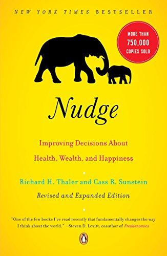 By Richard H. Thaler, Cass R. Sunstein