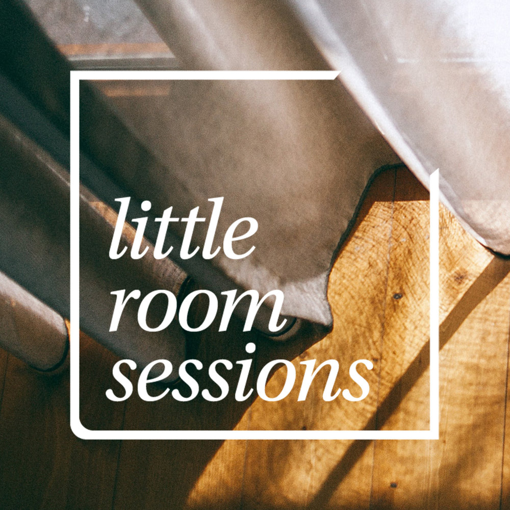 Little Room Sessions