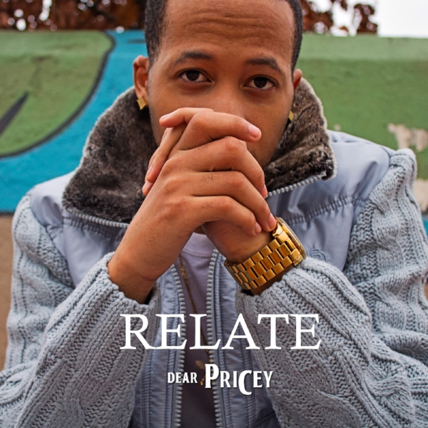 Dear Pricey   releases his highly anticipated EP    Relate   . Relate features former RCA artist   Manifest   & a collaborative production with Grammy Award winning Record Producer   Troy Taylor   Click below and listen to the entire thing.       Tracklist:     1- Come To This feat Manifest(Produced by Dear Pricey & Troy Taylor)      2-Single Forever (Produced by Dear Pricey)      3-Make It While I Spend It (Produced by Dear Pricey)       4- Want More (Produced by Dear Pricey)