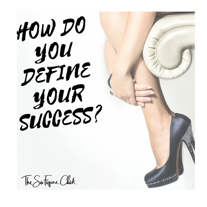 how do you define your success
