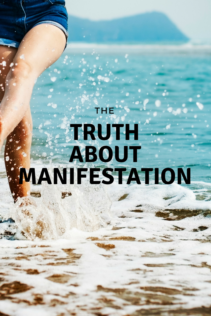 The Truth About Manifestation.png