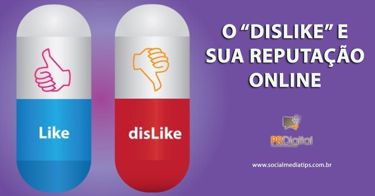 dislike_reputacao_online