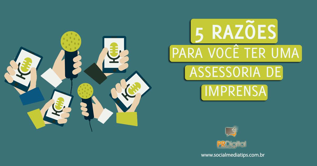 5_razoes_para_ter_assessoria_de_imprensa