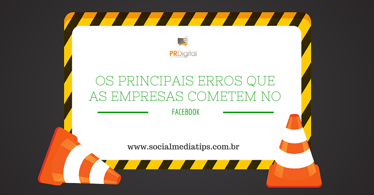 Os principais erros que as empresas cometem no Facebook