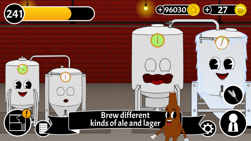 Brew Room - Brew a variety of exciting beer types! Progress through all different kinds of ale and lagers. Order ingredients. Unlock special flavors. Boost the worth of your beer. Upgrade your equipment to brew larger quantities of beer worth more and more money