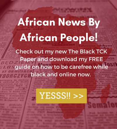 Check Out This Week's  Digital Paper  of African News Told By African People