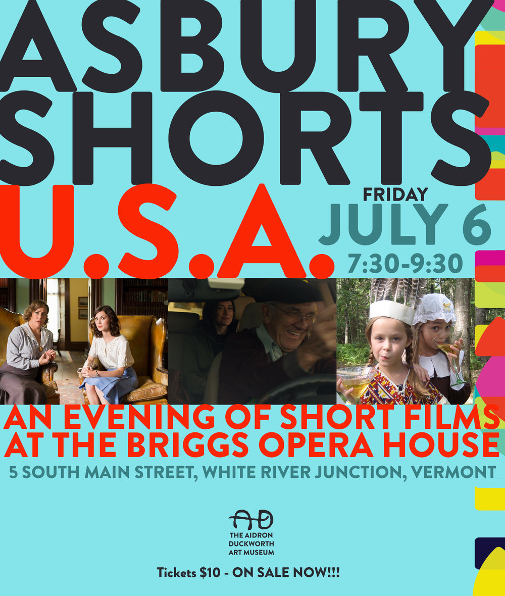 """Asbury Shorts , New York City's longest running short film exhibition, presents their nationally recognized 37th Short Film Concert at  The Briggs Opera House  in White River Junction, Vermont on Friday, July 6. This special screening of world renowned, independently produced short films is copresented by  The Aidron Duckworth Art Museum  of Meriden, New Hampshire. The first film blasts on to the screen at 7:30pm. The screening is strongly recommended for ages 16 and way above.  Asbury Shorts Concerts combine award-winning shorts from the past with new international festival honorees, creating a rare opportunity for audiences to see world-class short films on a real cinema screen rather than Youtube or smart phones. Oscar nominated director Jason Reitman (JUNO, Up in the Air, Thank You for Smoking and Young Adult) calls Asbury Shorts: """"The best short film show I've ever seen."""" The highly entertaining evening features the best in comedy, drama and outstanding animation.  Asbury Shorts is celebrating the work of women directors in this year's presentation. Highlights include: """"The Suitor,"""" a dark comedy from director Kate Riedl of Australia, a surreal tale of a young courtship in the wilds of the Australian Outback. """"The Drive"""" is the poignant story of Evie, a loving daughter who struggles with role reversals as she drives her aging parents to an assisted living facility. Corinne Kassor directed this heart warming short. Director Amy Nicholson's documentary """"Pickle"""" examines the complicated relationships humans have with their pets in a film of unexpected warmth and mirth.  Asbury Shorts has been presented at: The Museum of Fine Arts Boston, Lake Shore Theatre in Chicago, Summer Stage in Central Park, Director's Guild Theater in Manhattan, The AERO Theatre in Santa Monica, CA, Royal Festival Hall in London, U.K., The Vero Beach Museum of Art in Florida, The Algonquin Arts Theatre in Manasquan, New Jersey and the Leminske Theater in Berlin, Germany to name just a few o"""