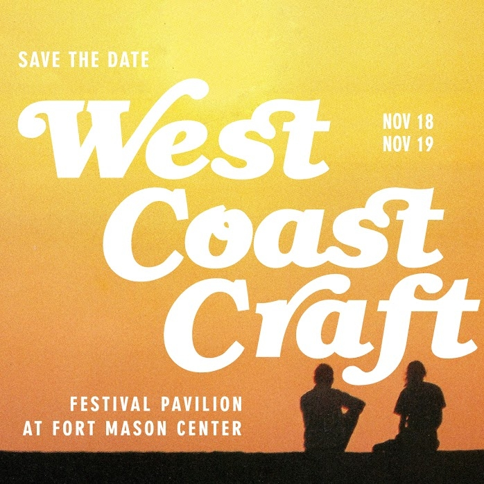 West Coast Craft   Winter Design Show  Fort Mason Center San Fransisco, CA  November 18-19 2017