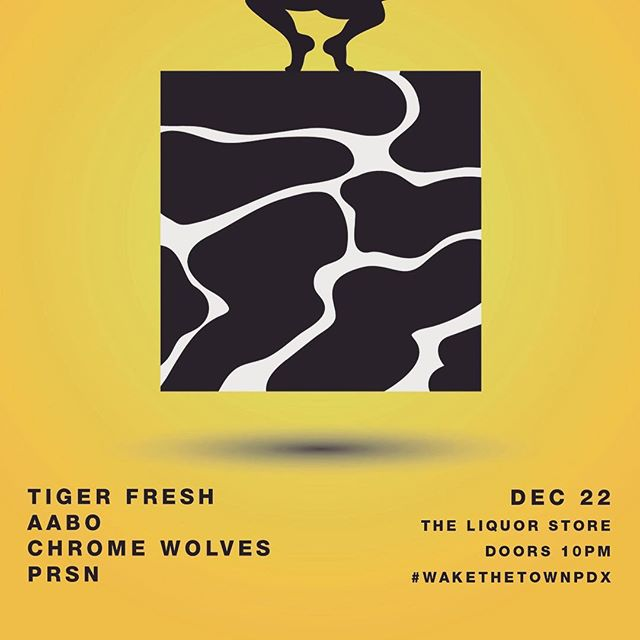 NEW SHOW: Portland on Dec. 22nd. @wakethetownpdx con mis compadres, @tigerfresh @chromewolves and @immaprsn