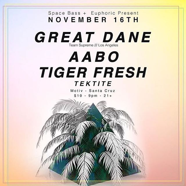 tomorrow night in Santa Cruz, rocking a show with my dude @tigerfresh and none other than @grrrreatdane . slide on thru @motivsc and get down
