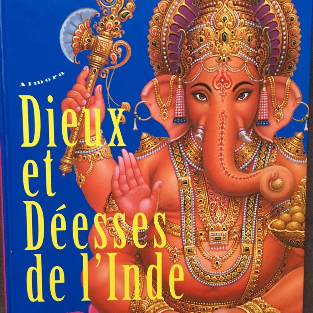 Dieux et Déesses de l'Inde   Stéphane Guillerme 2011