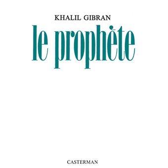 Le prophète     Khalil Gibran
