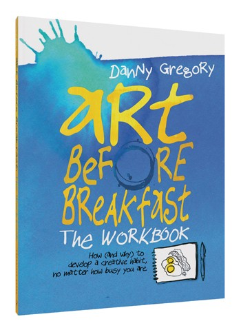 Art Before Breakfast: The Workbook   by Danny Gregory, published by   Chronicle Books  . ($16.95 value)