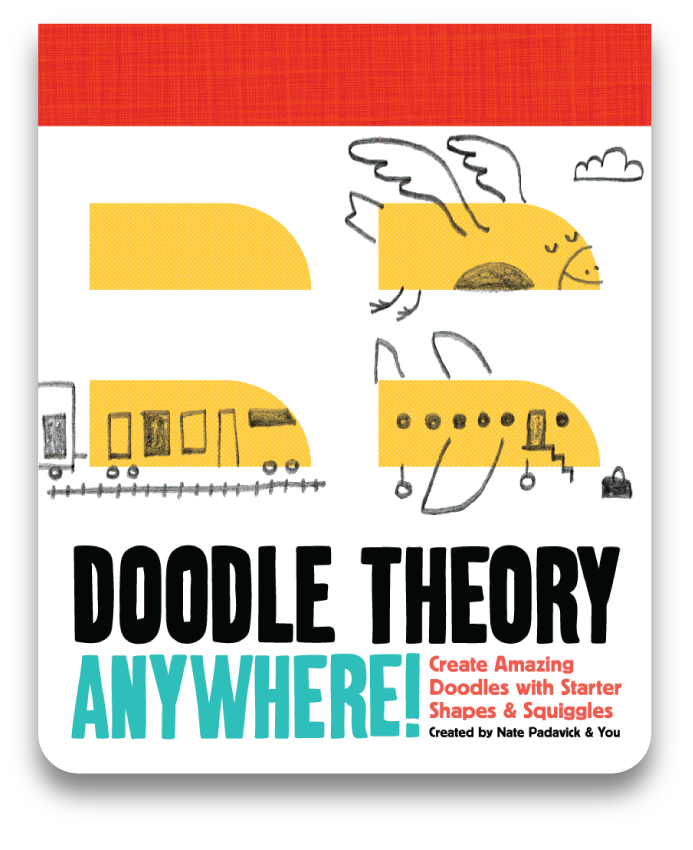 Doodle+Theory+Anywhere!+by+Nate+Padavick.png