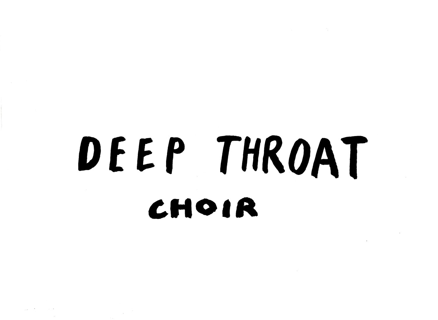 Deep Throat Choir