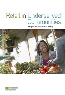 Retail in Underserved Communities (Collaborative Publication)
