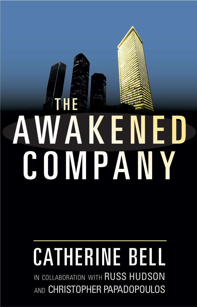 THE AWAKENED COMPANY  Catherine Bell