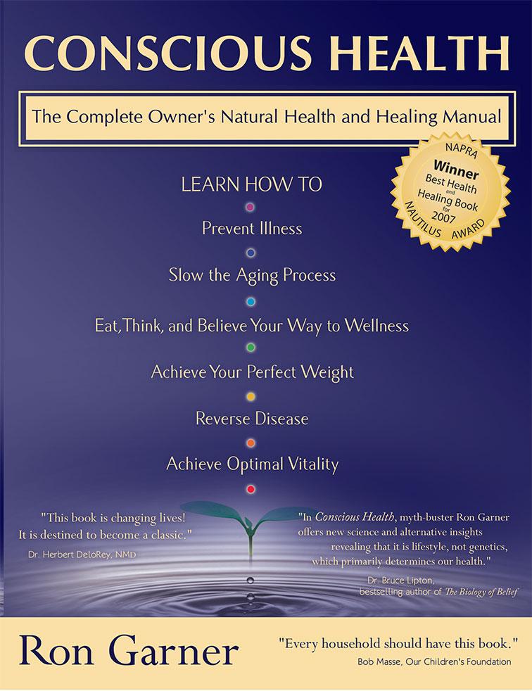 Conscious Health Ron Garner