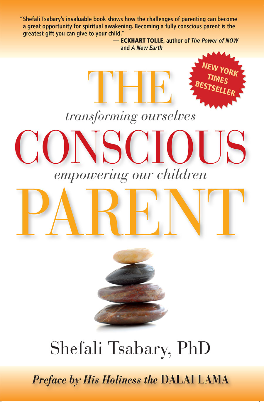 THE CONSCIOUS PARENT  Shefali Tsabary, PHD