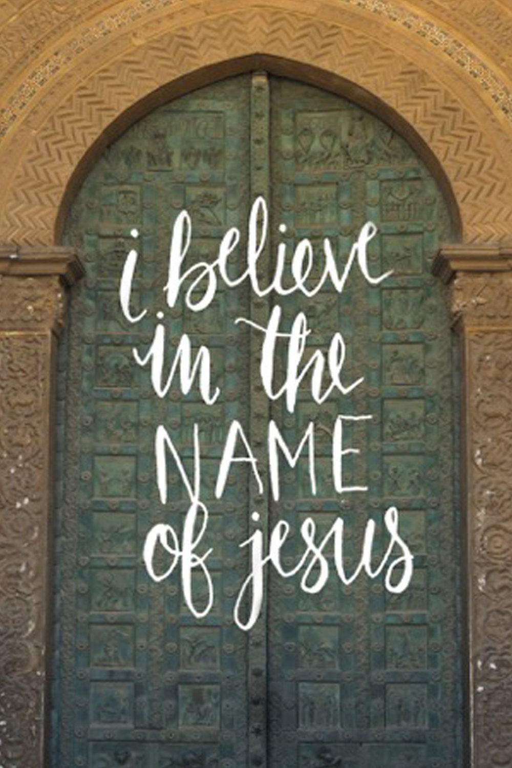 I Believe in the Name of Jesus