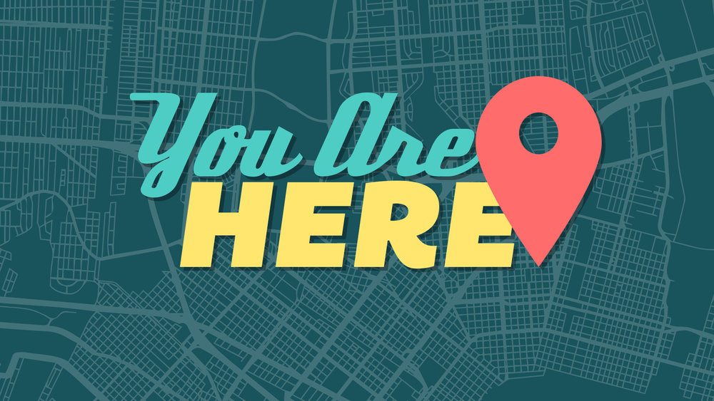 You Are Here 1920 x1080.jpg