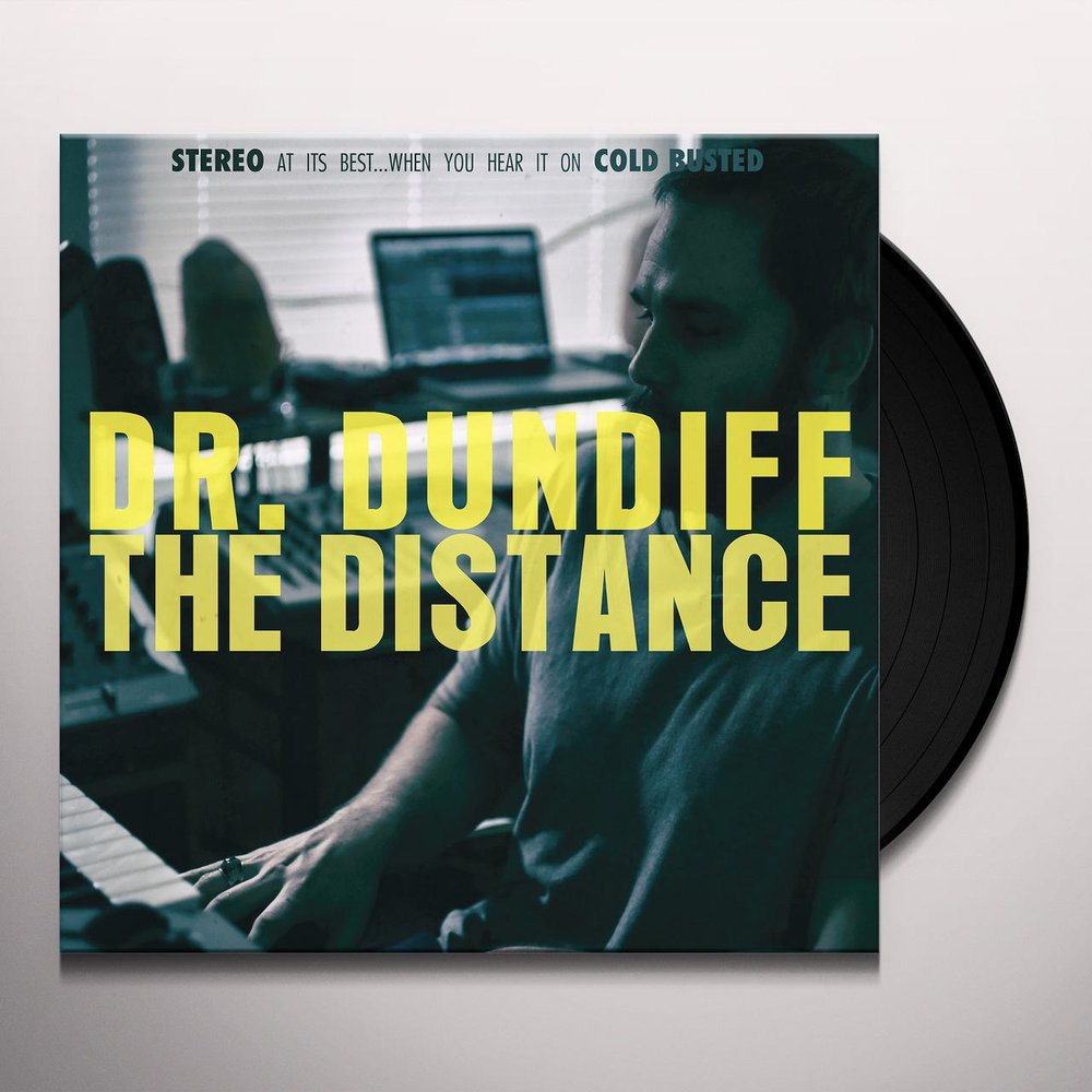 DR. DUNDIFF - THE DISTANCE VINYL (COLD BUSTED 2019)