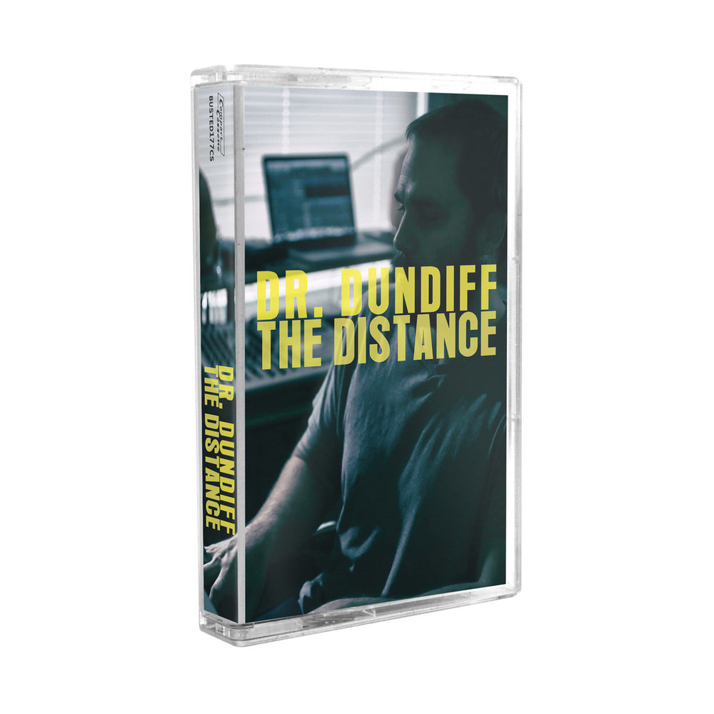 DR. DUNDIFF - THE DISTANCE TAPE (COLD BUSTED 2019)
