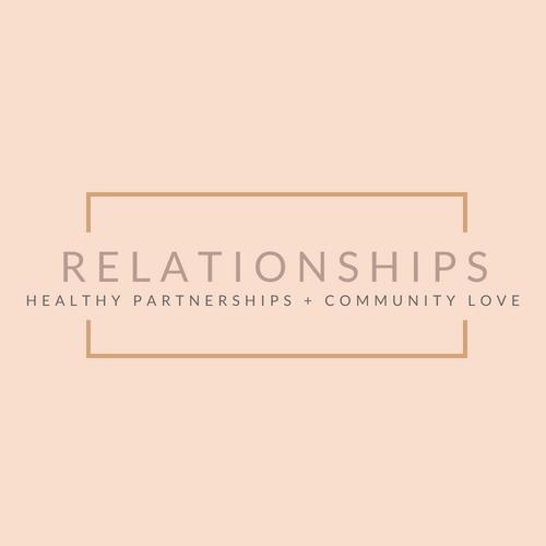 Community + Relationships