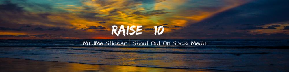 Raise $10.png