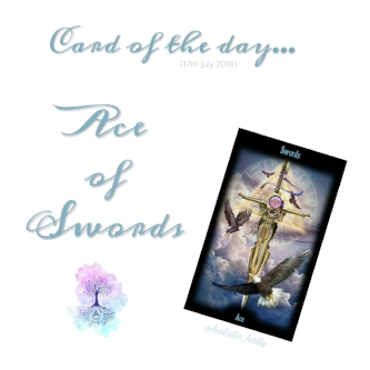 Card of the Day - Ace of Swords - Holly Charles - Holly's Holistic Healing