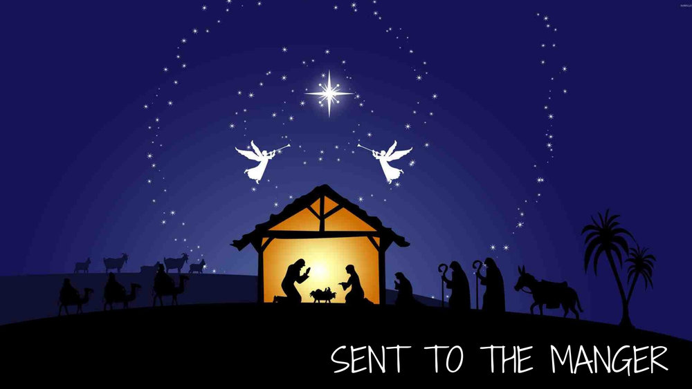 Sent to the Manger (3).jpg