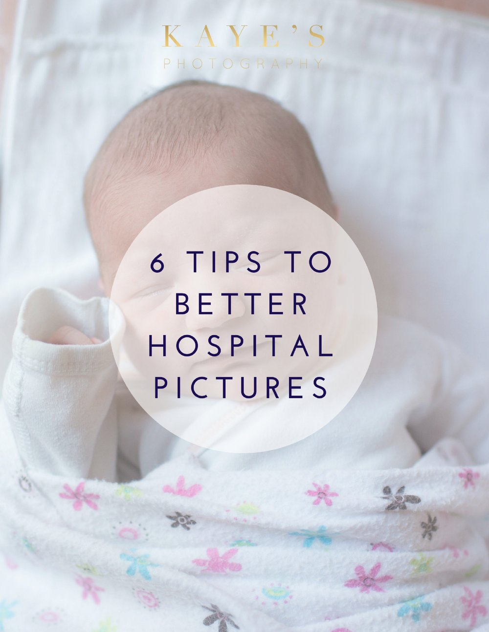 Tips-for-better-hospital-pictures-newborn-pictures-baby