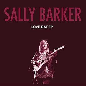 Sally Barker EP -Love Rat