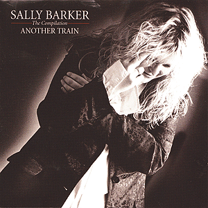 Sally Barker Album- Another Train
