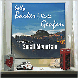 Sally Barker and Vicki Genfan- In-the-shadow-of-a-small-mountain-album