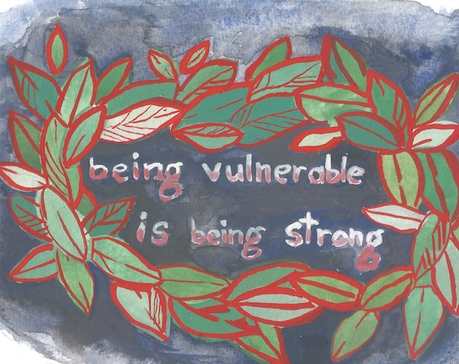 Being Vulnerable is Being Strong