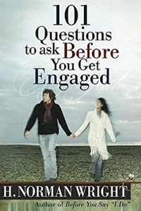 101 Questions to Ask Before You Get Married H. Norman Wright