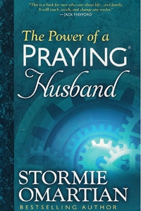 The Power of a Praying Husband  Stormie Omartain